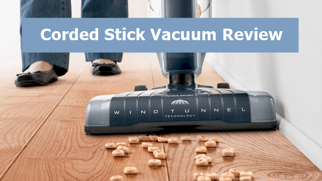 Best Corded Stick Vacuum Of 2019 Our Top Picks Amp Buying